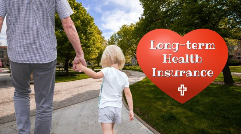 Long-Term Health Insurance and What it Means for You