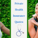 When You Should Seek Private Health Insurance Quotes